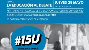 Discuten sobre Educación en el ciclo #15U