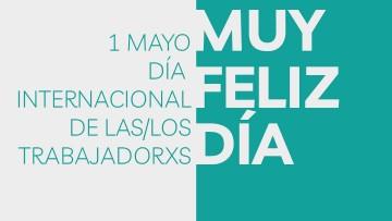 Feliz día para las trabajadoras y los trabajadores de la FAD