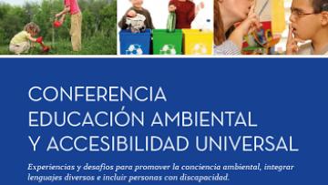 Disertarán sobre Educación Ambiental y Accesibilidad Universal