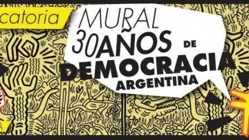 """Convocatoria """"Mural por los 30 años de Democracia en la Argentina"""""""
