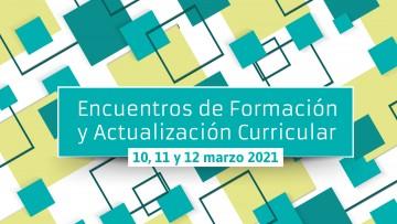 Se acercan los encuentros de Formación y Actualización Curricular 2021