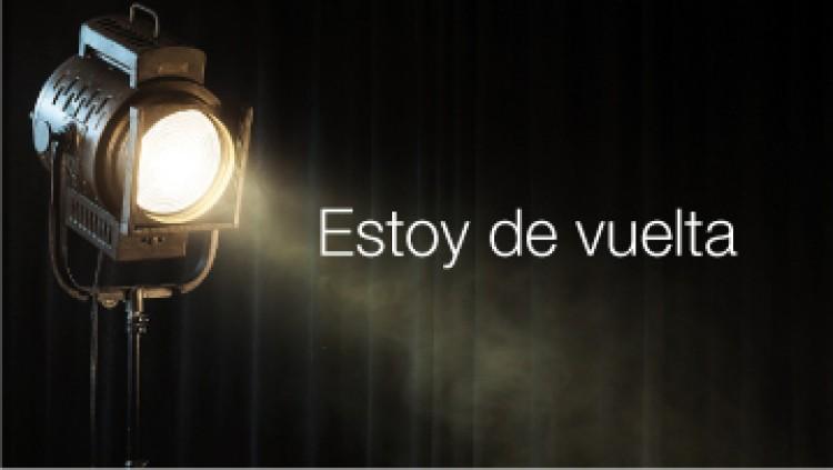 """Ciclo de Teatro """"Estoy de vuelta"""""""
