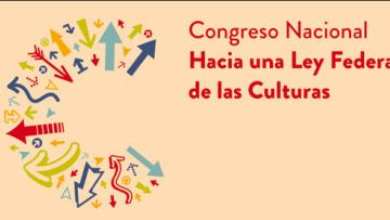 """Docente de la FAD disertó en el congreso """"Hacia una Ley Federal de las Culturas"""""""