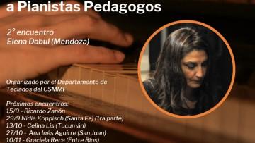 Elena Dabul disertará sobre la enseñanza del piano en la FAD