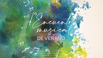 Se realizará el primer Encuentro Musical de Verano
