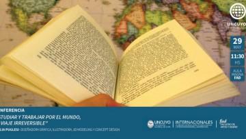 Conferencia: \Estudiar y trabajar por el mundo, un viaje irreversible\