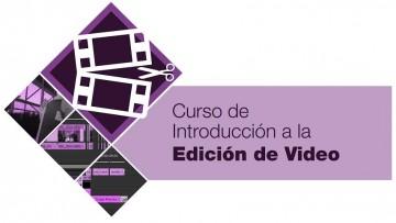 """En mayo comienza el curso """"Introducción a la edición de videos"""""""