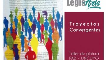 """""""Trayectos convergentes"""" llega a la Legislatura"""