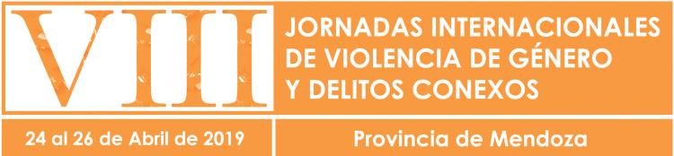 VIII Jornadas Internacionales de Violencia de Género y Delitos Conexos