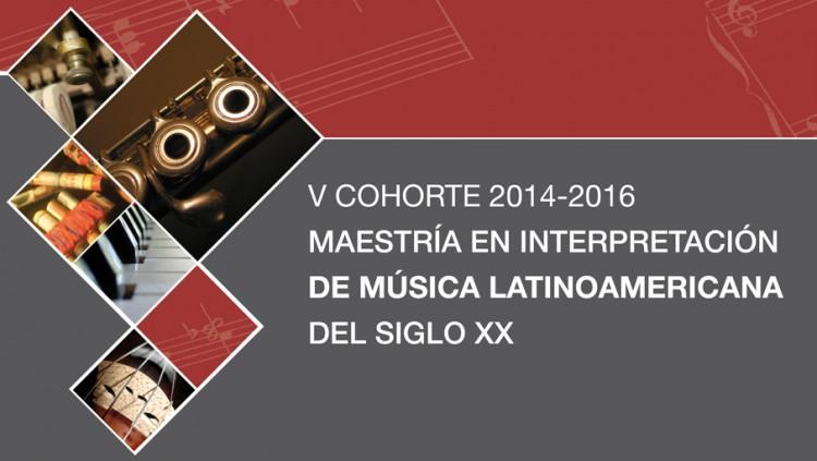 Maestría en interpretación de Música Latinoamericana del siglo XX - V Cohorte