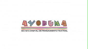 """Presentaron la revista digital de pensamiento teatral """"Ayohuma"""""""