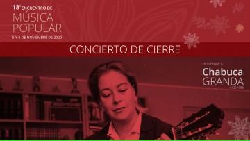 Concierto de cierre del 18° Encuentro de Música Popular