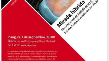 """""""Mirada Hybrida"""": muestra anual de la cátedra Análisis de las Formas"""