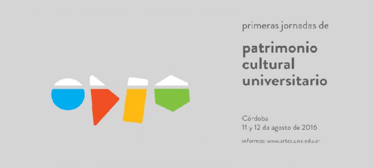 Primeras Jornadas de Patrimonio Cultural Universitario