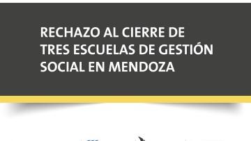 Seis facultades de la UNCUYO expresan su preocupación por el cierre de escuelas de gestión social