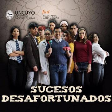 """Estudiantes de Arte Dramático estrenarán """"Sucesos desafortunados"""""""