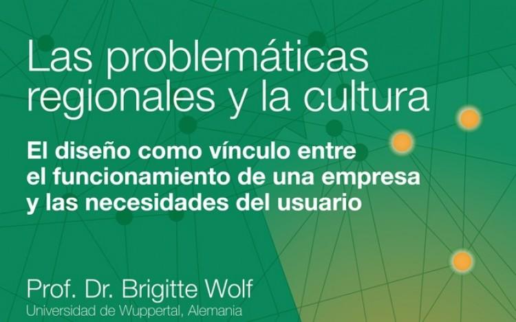 Brigitte Wolf dictará curso para profesores y graduados de las Carreras de Diseño de la facultad