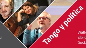 Reflexionarán sobre el Tango y su vinculación con la política