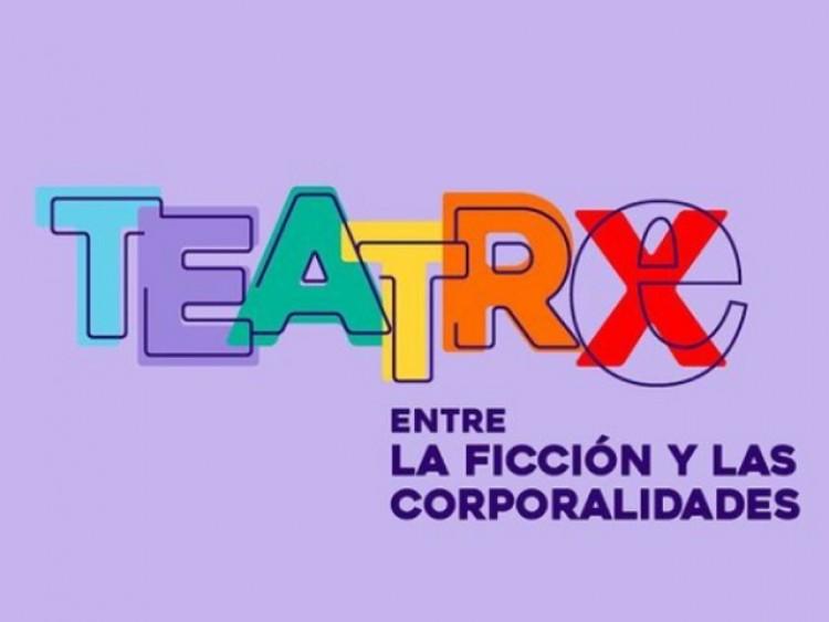"Convocan a la comunidad de artes escénicas a participar del ciclo ""Teatrx"""