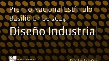 Premio Estímulo de Diseño Basilio Uribe 2014 – Diseño Industrial