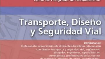 """Curso de Posgrado de Actualización """"Transporte, diseño y seguridad vial"""""""