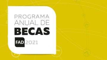 imagen que ilustra noticia Inició la convocatoria al Programa Anual de Becas FAD 2021