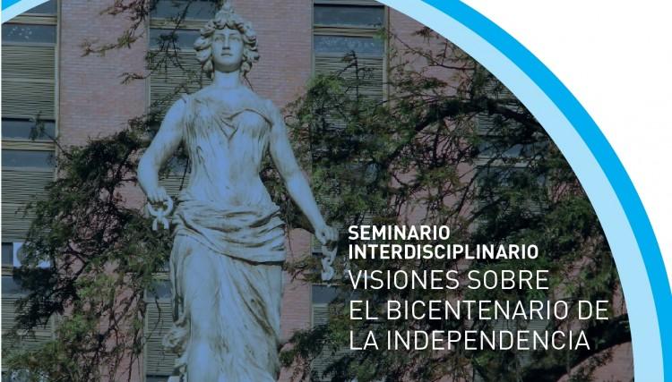 Especialistas analizarán el Bicentenario de la Independencia